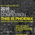 THIS IS PHOENIX Design Competition