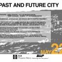 AIA Phoenix Metro Symposium Series Kick-Off: Past and Future City